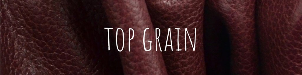 What is top grain leather?