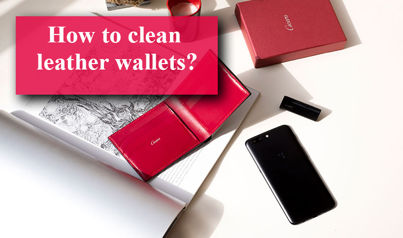 How to clean leather wallets