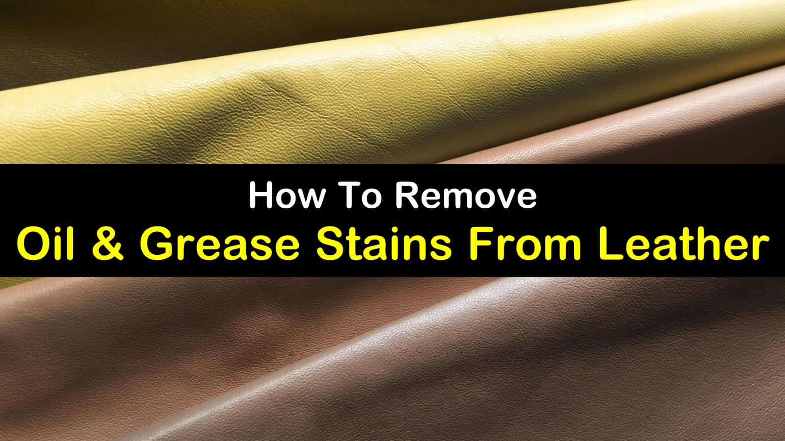 Oil and Grease Stains